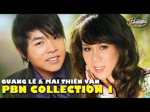 Best of Quang Lê & Mai Thiên Vân - Paris By Night Collection 1 - Thời lượng: 56:27.