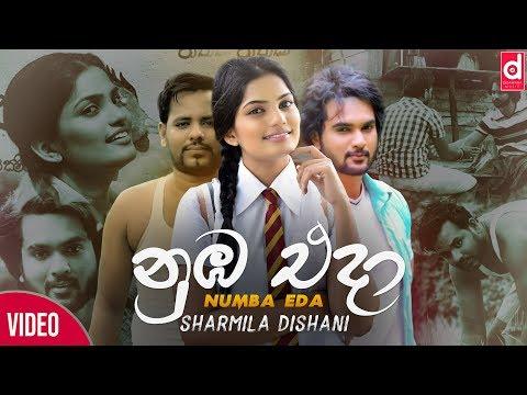 Numba Eda - Sharmila Dishani Official Music Video  Sinhala New Video Songs  Sinhala New Songs 2018