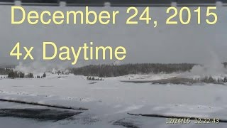 December 24, 2015 Upper Geyser Basin Daytime 4x Streaming Camera Captures