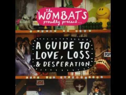 Wombats - Patricia The Stripper