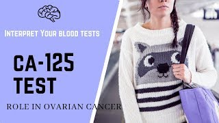 CA-125 Blood Test:  Normal range & Its Role as an  Ovarian Cancer Test