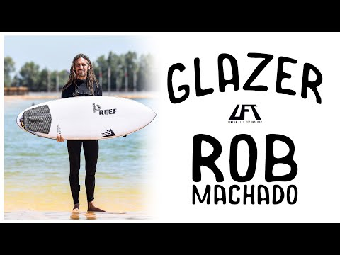 Watch Rob surf his new LFT GLAZER at Surf Ranch (Excerpt from The Wire Podcast).