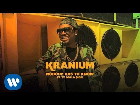 Video Kranium ft Ty Dolla $ign - Nobody Has To Know download in MP3, 3GP, MP4, WEBM, AVI, FLV January 2017