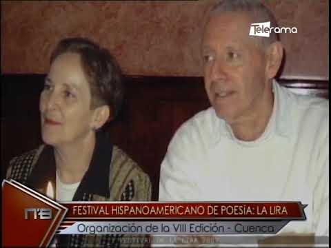 Festival Hispanoamericano de poesía La Lira organización de la VIII Edición - Cuenca