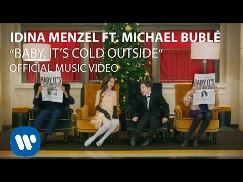 Idina Menzel & Michael Buble – Baby It's Cold Outside