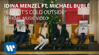 Idina Menzel&Michael Bublé - Baby It's Cold Outside