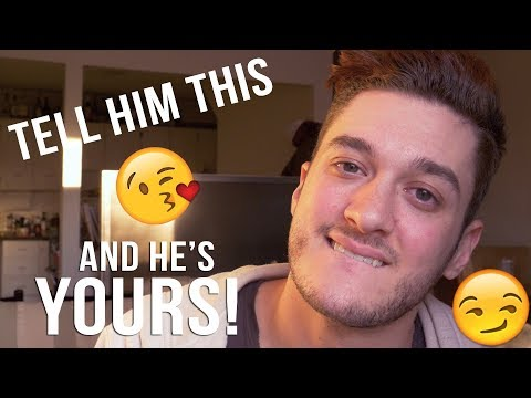 4 PHRASES THAT MAKE A GUY INSTANTLY FALL FOR YOU!