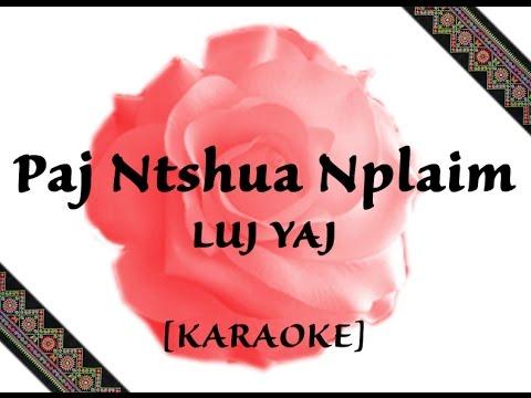 [HD] KARAOKE (with lyrics) | Paj Ntshua Nplaim - Luj Yaj (видео)