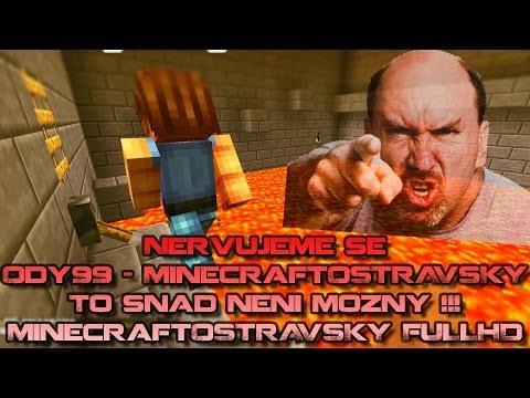 Nervujeme se: Ody99 - MinecraftOSTRAVSKY - To snad není možný [PiP][FULLHD]