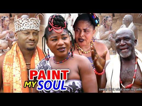 PAINT MY SOUL 1&2 (New Hit Movie) - (Destiny Etiko) 2020 Latest Nigerian Nollywood Movie Full HD