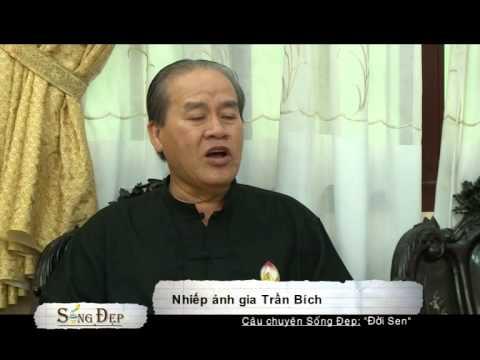 SỐNG ĐẸP-ĐỜI SEN TRẦN BÍCH HTV4