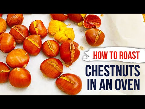 How to ROAST CHESTNUTS in an Oven at Home