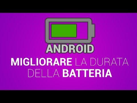 3 trucchi per migliorare la batteria android del tuo smatphone
