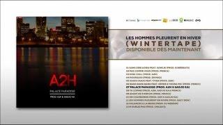 """Titre extrait de la Winter Tape """"Les hommes pleurent en hiver"""" dispo ici :  https://lnk.to/LesHommesPleurentEnHiverProd : A2H, Sadjo KaMix : Golan Studio Inc (Montréal) par Yann SimhonMastering : AK Studios (Paris)Suivez A2H sur :Facebook : https://www.facebook.com/A2H-Palace-194864947231979/Twitter : https://twitter.com/__A2H__Instagram : A2hpalaceSnapchat : a2hpalace"""
