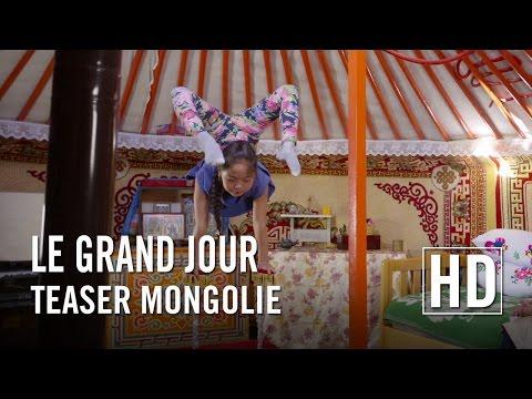 Le Grand Jour - Teaser : Mongolie (VF)