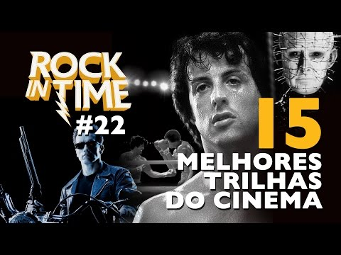 Top 15 Melhores Trilhas Rock 'n Roll Do Cinema - Rock In Time #22