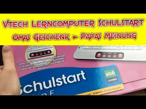 Vtech Lerncomputer Schulstart 🎁 Omas Geschenk ► Papas Meinung