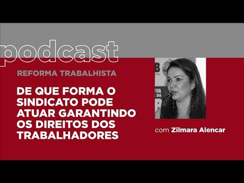 Podcast Reforma Trabalhista - Zilmara Alencar
