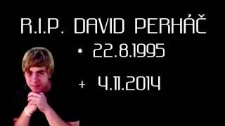 Video Bari - R.I.P. David Perháč