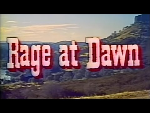 Rage at Dawn (1955) [Western]