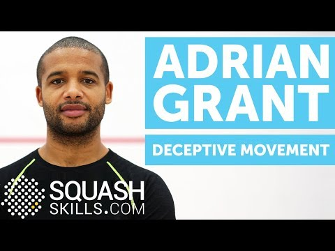Squash coaching: Deception through movement with Adrian Grant