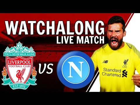 Liverpool V Napoli LIVE Stream Watchalong