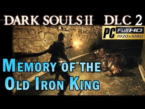 memory - Dark souls 2 DLC 2 Crown Of The Old Iron King - Memory Of The Old Iron King 1080p Optional Area: memory of the old iron king.
