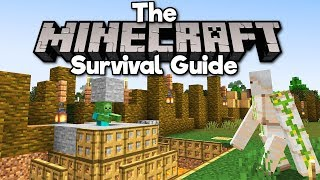 A Really Bad Iron Farm! • The Minecraft Survival Guide (Tutorial Lets Play) [Part 137]