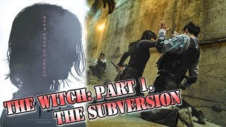 Sneak Preview  The Witch  Part 1  The Subversion           2018  L Girl Assassin Action
