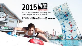2015 Psicobloc Masters Series • LIVE 8/7/15 by Louder Than Eleven
