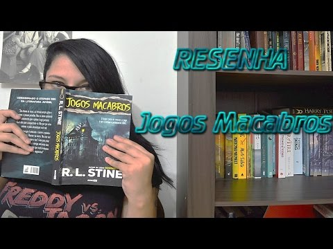 Jogos Macabros - R.L. Stine ? Sexta Literária