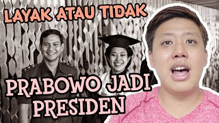Video LAYAK GAK PRABOWO JADI PRESIDEN ? MP3, 3GP, MP4, WEBM, AVI, FLV April 2019