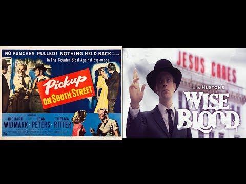 Askıda Film #8   Wise Blood (1979) Pickup on South Street (1953)