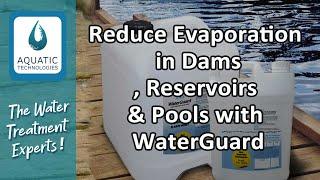 WaterGuard Stops evaporation