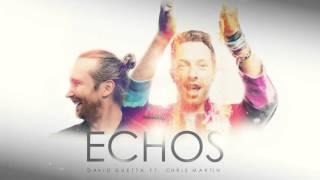 David Guetta ft. Chris Martin Echos