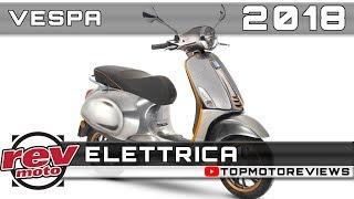 8. 2018 VESPA ELETTRICA Review Rendered Price Release Date
