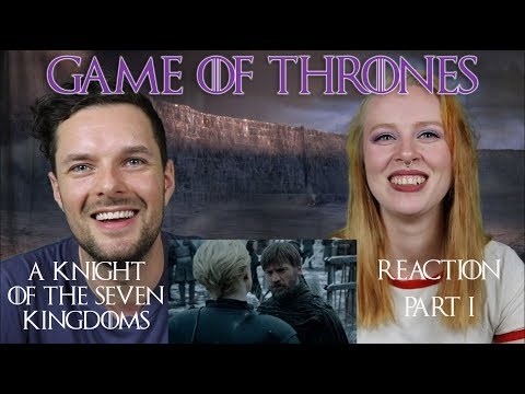 Game of Thrones S08E02 'A Knight of the Seven Kingdoms' - Reaction! Part 1