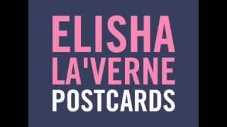 Elisha La'verne - Postcard (Snipped)