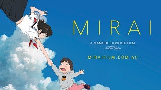 Mamoru Hosoda's 'MIRAI' - Official Trailer