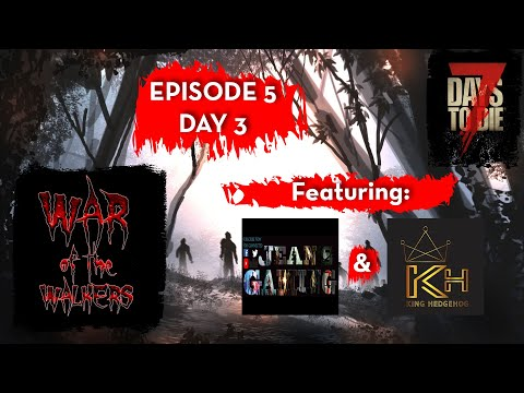 War of the Walkers Co-op | 7 Days to Die | Day 3