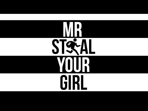 MR. STEAL YOUR GIRL | EPISODE 7 (DAUGHTER EDITION)