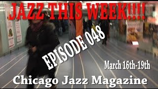 Episode 048 - JAZZ THIS WEEK!!! Dana Hall, Tom Garling, Donny McCaslin and more