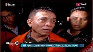 Video KPK Kembali Periksa Gubernur Aceh Nonaktif Irwandi Yusuf - iNews Pagi 23/10 MP3, 3GP, MP4, WEBM, AVI, FLV Februari 2019