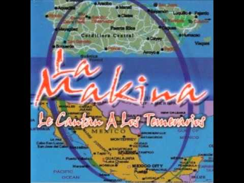 Una Tarde Fue - La Makina (Video)