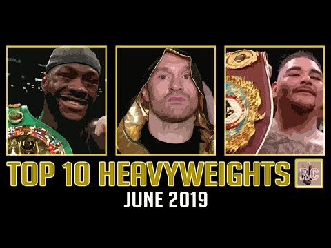 Top 10 Heavyweights - June 2019