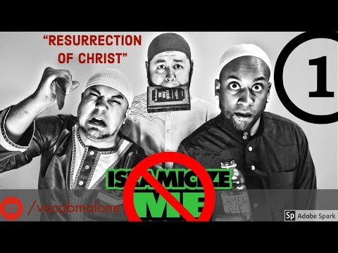 UnISLAMICIZE ME #1 Resurrection Of Christ - David Wood, Vocab Malone, Jon McCray, Sam Shamoun