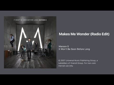 Maroon 5 - Makes Me Wonder (Radio Edit)