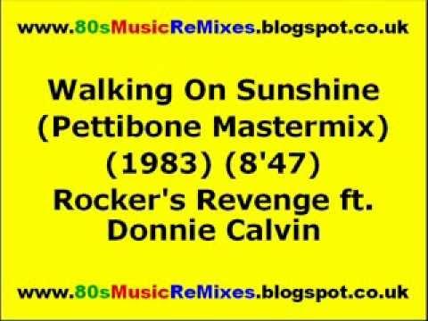 Walking On Sunshine (Pettibone Mastermix) - Rocker's Revenge ft. Donnie Calvin | 80s Club Mixes
