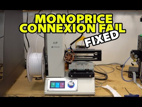Monoprice Connexion Fail, Fixed (Octoprint)