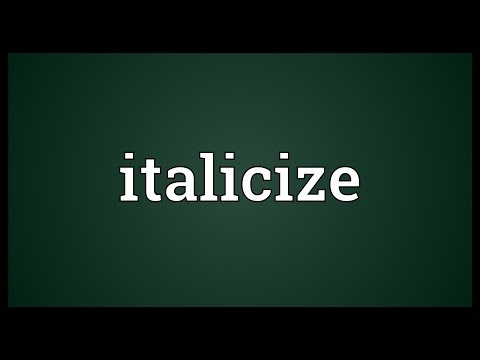 Italicize Meaning